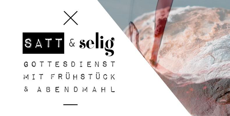 Predigtreihe: Satt & Selig