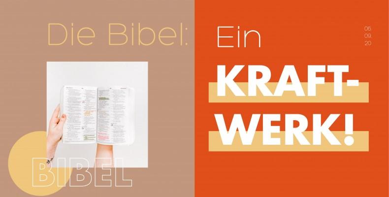 Predigtreihe: Die Bibel: Ein Kraftwerk!