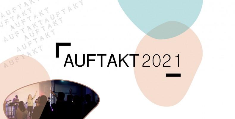 Predigtreihe: Auftakt 2021